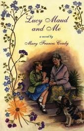 Lucy Maud and Me