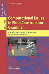 Computational Issues in Fluid Construction Grammar