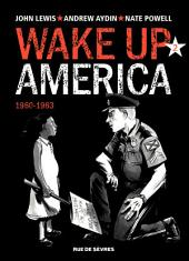 Wake up America - 1960-1963