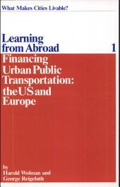 Financing Urban Public Transportation: The U.S. and Europe