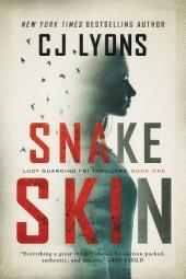 Snake Skin: Lucy Guardino FBI Thrillers Book 1