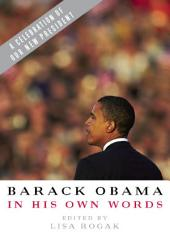 Barack Obama in His Own Words