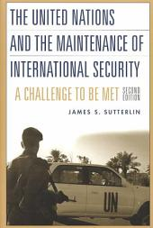 The United Nations and the Maintenance of International Security: A Challenge to be Met