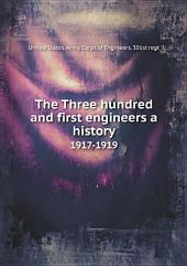 The Three hundred and first engineers a history, 1917-1919