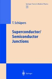 Superconductor/Semiconductor Junctions: Issue 174