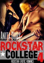 Rockstar College (Rockstar Erotic Romance #4): The Rockstar and the Virgin