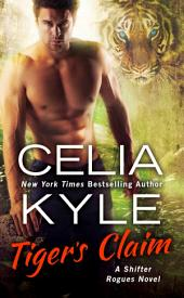 Tiger's Claim: A Paranormal Shifter Romance
