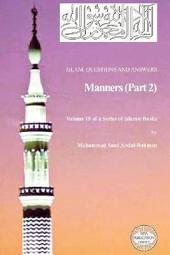 Islam: Questions and Answers - Manners, Part 2
