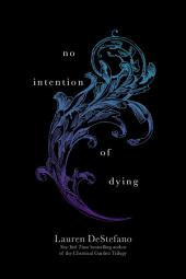 No Intention of Dying