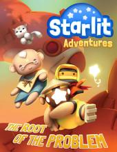 Starlit Adventures #1: The Root of the Problem