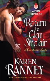 Return to Clan Sinclair: A Clan Sinclair Novella