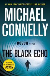The Black Echo: A Novel