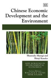 Chinese Economic Development and the Environment