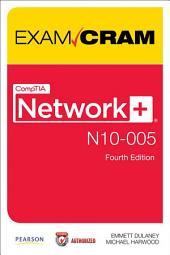CompTIA Network+ N10-005 Exam Cram: Edition 4