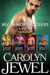 My Immortals Series: A Box Set