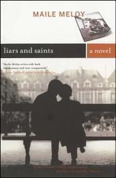 Liars and Saints: A Novel