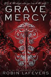 Grave Mercy: His Fair Assassin