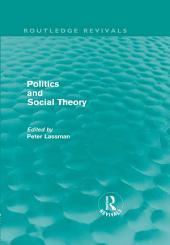 Politics and Social Theory