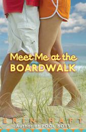 Meet Me At The Boardwalk