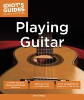 Idiot's Guides: Playing Guitar