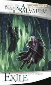 Exile: The Legend of Drizzt, Book 2