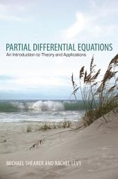 Partial Differential Equations: An Introduction to Theory and Applications