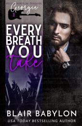 Every Breath You Take: Rock Stars in Disguise: Xan, Book 1