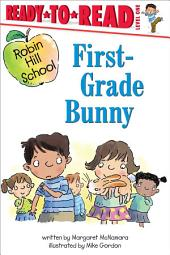 First-Grade Bunny: with audio recording