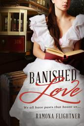 Banished Love: Banished Saga, Book One