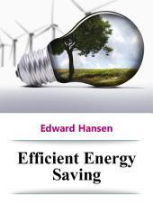 Efficient Energy Saving