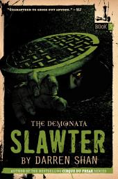 The Demonata #3: Slawter: Book 3 in the Demonata series