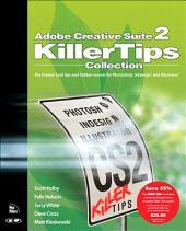 Adobe Creative Suite 2 Killer Tips Collection