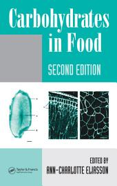 Carbohydrates in Food, Second Edition: Edition 2