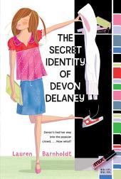 Secret Identity of Devon Delaney