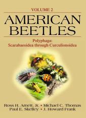 American Beetles: Polyphaga: Scarabaeoidea through Curculionoidea, Volume 2