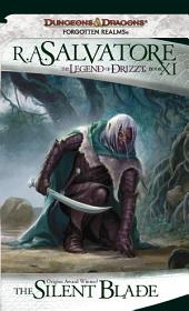 The Silent Blade: The Legend of Drizzt