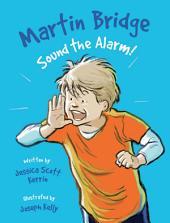 Martin Bridge: Sound the Alarm!