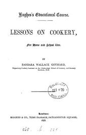 Lessons on Cookery, for Home and School Use