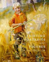 Painting Portraits and Figures in Watercolor