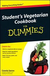 Student's Vegetarian Cookbook For Dummies