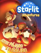 Starlit Adventures #2: Este Pájaro es Cálido