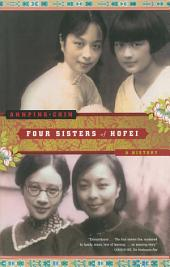 Four Sisters of Hofei: A History