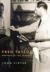 Fred Taylor: Brother in the Shadows