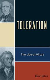 Toleration: The Liberal Virtue