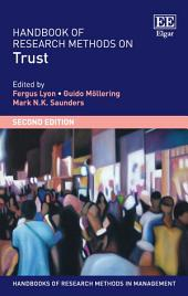 Handbook of Research Methods on Trust: Second Edition