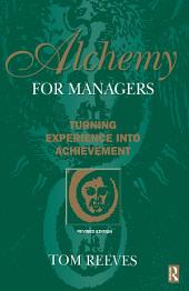 Alchemy for Managers