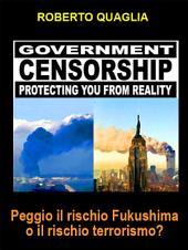 Peggio il rischio Fukushima o il rischio Terrorismo?