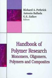 Handbook of Polymer Research: Monomers, Oligomers, Polymers and Composites