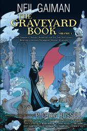 The Graveyard Book Graphic Novel:: Volume 1
