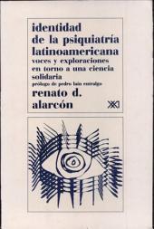 Identidad de la psiquiatría latinoamericana: voces y exploraciones en torno a una ciencia solidaria